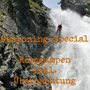 Canyoning Rossgumpen Special